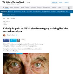 Elderly in pain as NSW elective surgery waiting list hits record numbers