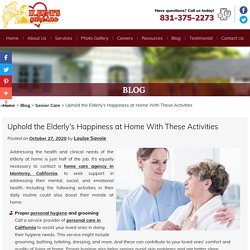 Uphold the Elderly's Happiness at Home With These Activities