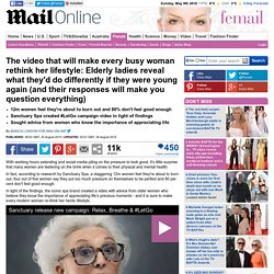Elderly ladies reveal what they'd do differently if they were young again