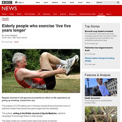 Elderly people who exercise 'live five years longer' - BBC News