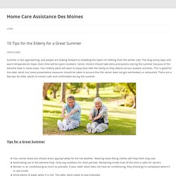 10 Tips for the Elderly for a Great Summer