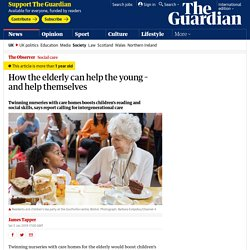 How the elderly can help the young – and help themselves