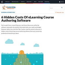 6 Hidden Costs Of eLearning Course Authoring Software - eLearning Industry