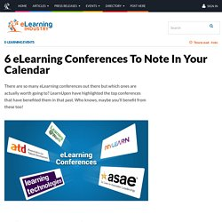 6 eLearning Conferences To Note In Your Calendar - eLearning Industry