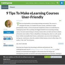 9 Tips To Make eLearning Courses User-Friendly
