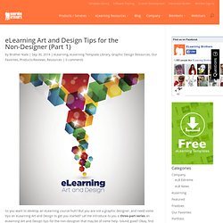 eLearning Art and Design Tips for the Non-Designer (Part 1) - eLearning Brothers