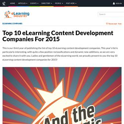 Top 10 eLearning Content Development Companies For 2015