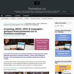 eLearning, MOOC, SPOC & Compagnie : quelques éclaircissements sur la formation numérique – Formation 3.0