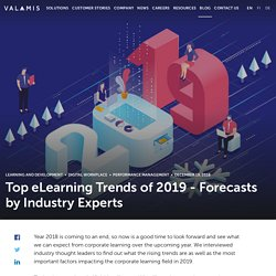 Top eLearning Trends of [2019] - Forecasts by Industry Experts