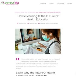 How eLearning Is The Future Of Health Education