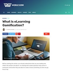 What is eLearning Gamification? - World Wire