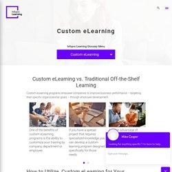 How to UtilizeCustom eLearningfor Your Business?
