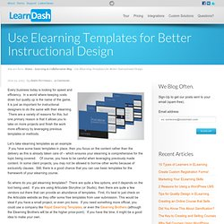 Use Elearning Templates for Better Instructional Design
