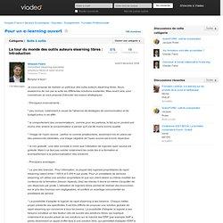 Le tour du monde des outils auteurs elearning libres : Introduction - Pour un e-learning ouvert sur Viadeo