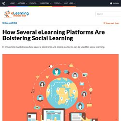 How Several eLearning Platforms Are Bolstering Social Learning