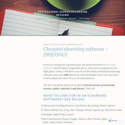 Cheapest elearning software – 299$ ONLY – Professional screen recording reviews