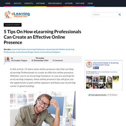 5 Tips On How eLearning Professionals Can Create an Effective Online Presence