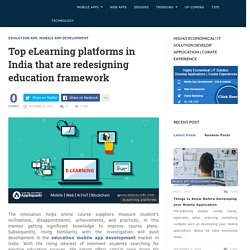 Top eLearning platforms in India that are redesigning education framework