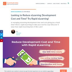 Rapid eLearning: 5 Great Ways to Reduce Development Cost and Time