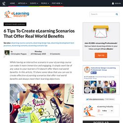 6 Tips To Create eLearning Scenarios That Offer Real World Benefits