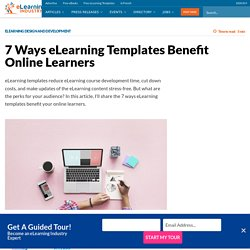 7 Ways eLearning Templates Benefit Online Learners - eLearning Industry