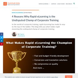 4 Reasons Why Rapid eLearning is the Undisputed Corporate Training Champion