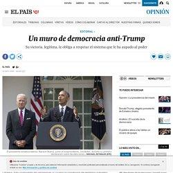 Elecciones EEUU: Un muro de democracia anti-Trump