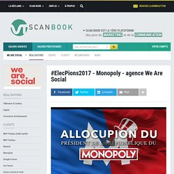 #ElecPions2017 - Monopoly - agence We Are Social