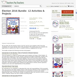 Election 2016 Bundle: 12 Activities & Projects by Becky's Social Studies Center