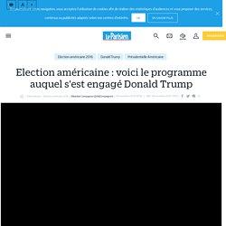 Election américaine : voici le programme auquel s'est engagé Donald Trump - le Parisien