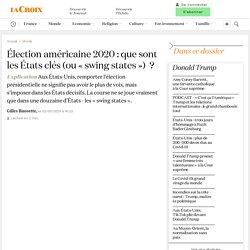 Élection américaine 2020: que sont les États clés (ou «swing states») ?