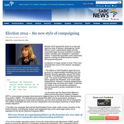 Election 2014 – the new style of campaigning:Wednesday 30 April 2014