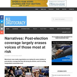 Post-election coverage largely erases voices of those most at risk over the next four years