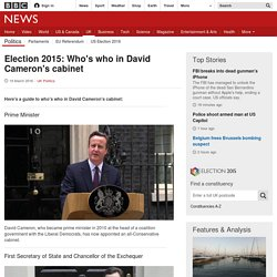 Election 2015: Who's who in David Cameron's cabinet