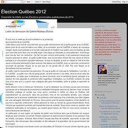 Lettre de démission de Gabriel Nadeau-Dubois