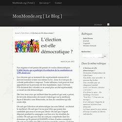 L'élection est-elle démocratique ? - MonMonde.org [ Le Blog ]