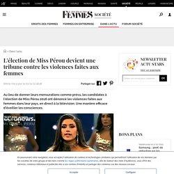 L'élection de Miss Pérou devient une tribune contre les violences faites aux femmes