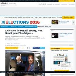 L'élection de Donald Trump, «un Brexit pour l'Amérique»