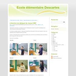 L'élection du délégué de classe CM2 - Ecole élémentaire Descartes