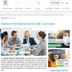 Election et fonctionnement du CSE : tout savoir