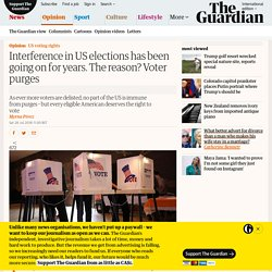 Election interference has been going on for years. The reason? Voter purges