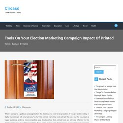 Tools on Your Election Marketing Campaign Impact of Printed - Circasd
