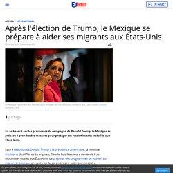 Après l'élection de Trump, le Mexique se prépare à aider ses migrants aux États-Unis