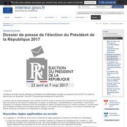 Dossier de presse de l'élection du Président de la République 2017 / Election présidentielle 2017