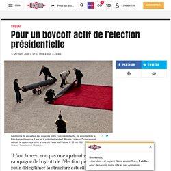 Pour un boycott actif de l'élection présidentielle