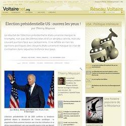 Élection présidentielle US : ouvrez les yeux !, par Thierry Meyssan