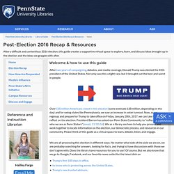 Home - Post-Election 2016 Recap & Resources - Library Guides at Penn State University