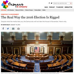 The Real Way the 2016 Election Is Rigged - BillMoyers.com