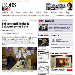 UMP: pourquoi l'élection de Sarkozy est un cyber-fiasco - Rue89 - L'Obs