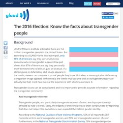 The 2016 Election: Know the facts about transgender people